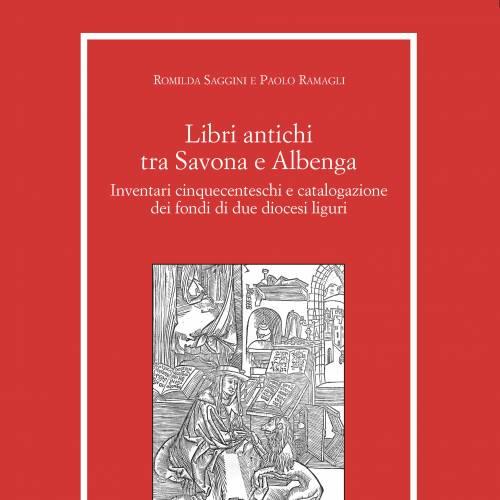 """19 Febbraio – Presentazione del volume """"Libri antichi tra Savona e Albenga"""""""